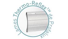 De plus en plus de choix pour vos volets roulants Thermo-Reflex.